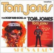 The Body and Soul of Tom Jones/Tom Jones Sings She's a Lady