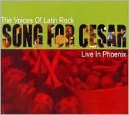Voices of Latin Rock: Song for Cesar