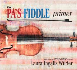 The Pa's Fiddle Primer
