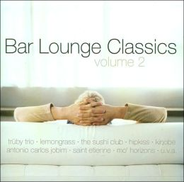 Bar Lounge Classics, Vol. 2