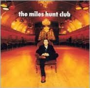 The Miles Hunt Club