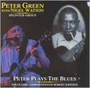 Peter Plays the Blues: The Classic Compositions of Robert Johnson