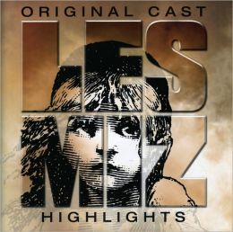 Les Misérables [Original London Cast] [Highlights]