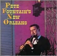 Pete Fountain's New Orleans