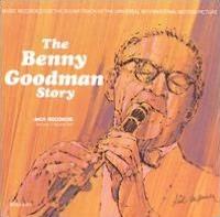 The Benny Goodman Story, Vols. 1-2 [Decca]