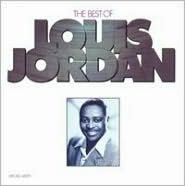 The Best of Louis Jordan [MCA]