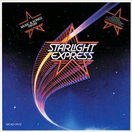 Starlight Express [Original Cast Recording]