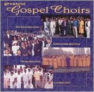 Greatest Gospel Choirs