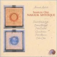 Narada Mystique: Sampler One