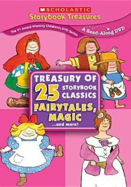 Treasury of 25 Storybook Classics: Fairytales, Magic... and More!