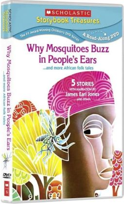 Who Mosquitoes Buzz in People's Ears... and More African Folk Tales