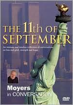 Bill Moyers: The 11th Of September - Moyers In Conversation