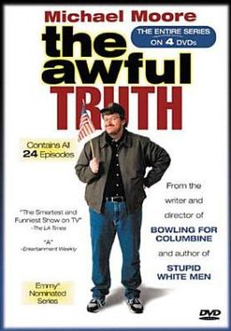 Awful Truth: the Entire Series