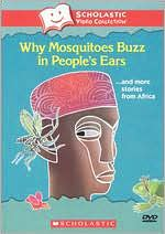 Why Mosquitoes Buzz in People's Ears... and More Stories from Africa