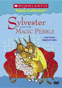 Sylvester and the Magic Pebble... and More Magical Tales