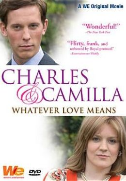 Charles and Camilla: Whatever Love Means