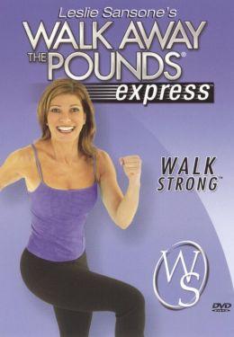 Leslie Sansone: Walk Away the Pounds - Express Walk Strong