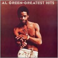 Al Green's Greatest Hits [Fat Possum]