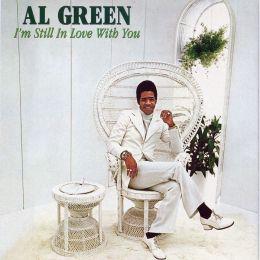 I'm Still In Love With You (Al Green)
