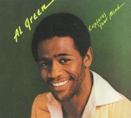 Explores Your Mind (Al Green)