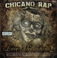 Chicano Rap: Love Dedications, Vol. 2