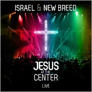 Jesus at the Center: Live