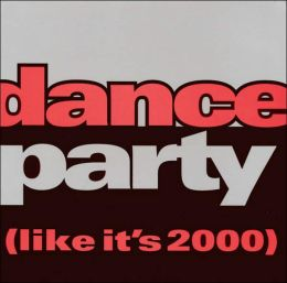 Dance Party (Like It's 2000)