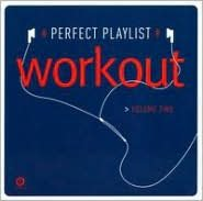 Perfect Playlist Workout, Vol. 2