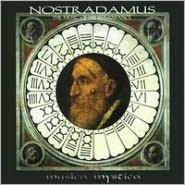 Nostradamus: The Music of His Renaissance