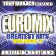Tony Monaco Presents: Euromix Greatest Hits, Vol. 2