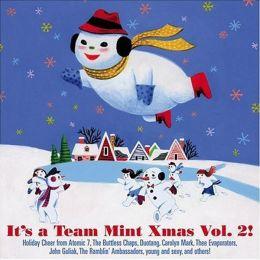 It's a Team Mint Xmas, Vol. 2