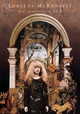 Loreena Mckennitt - No Journey's End