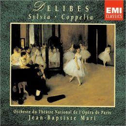 Delibes: Sylvia & Coppelia [Highlights]