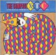 Compact XTC: The Singles 1978-1985