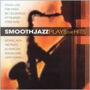 Smooth Jazz Plays the Hits [St. Clair]