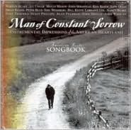 Americana Roots Songbook: Man of Constant Sorrow