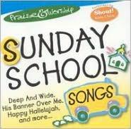 Praise & Worship: Sunday School Songs [St. Clair]