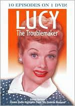 Lucy: the Troublemaker
