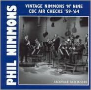 Vintage Nimmons 'n' Nine: CBC Air Checks '59-'64
