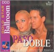 Gold Star Ballroom Series: Paso Doble
