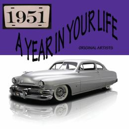 A Year in Your Life: 1951