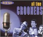 All Time Crooners