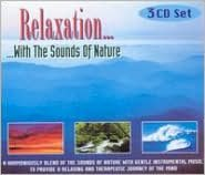 Relaxation: With the Sounds of Nature