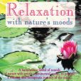 CD Cover Image. Title: Relaxation with Nature's Moods