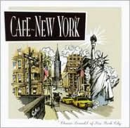 Cafe New York: Classic Sounds of New York City