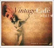 Vintage Café: Lounge & Jazz Blends, Vol. 1