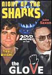 Night of the Sharks/the Glove