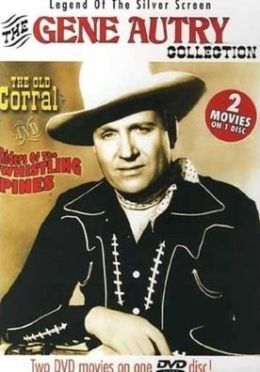 Old Corral/Riders of the Whistling Pines