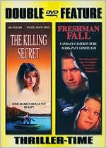 Killing Secret/Freshman Fall
