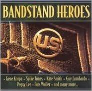 Bandstand Heroes